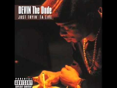 Devin The Dude - Doobie Ashtray (Chopped & Screwed)