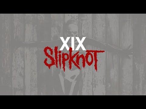 Slipknot - XIX (Subtítulos en español) mp3