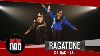 RagaTone: Kathak - Tap Duet   Latest Dance Off 2018