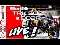 Benelli TRK 502 e 302R | Live da Eicma 2016