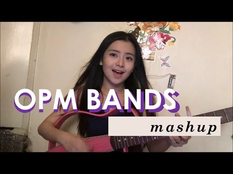 Opm Band Songs Mashup | Angelica Feliciano