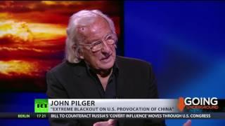 John Pilger  'Extreme blackout on US provocation of China'