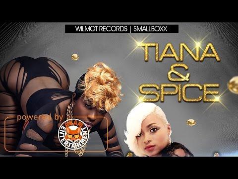 Tiana & Spice - Set Me Suh (Raw) April 2017