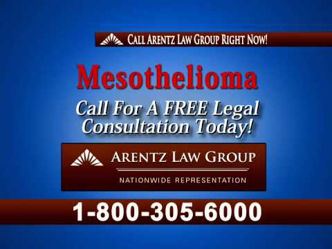 Mesothelioma, Asbestos, Lung Cancer, Arentz Law Group