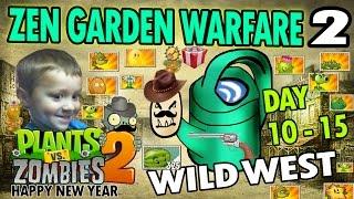 Dad & Chase play PVZ Zen Garden Warfare 2! (HAPPY NEW YEARS GLITCH!) Wild West Days 10-15
