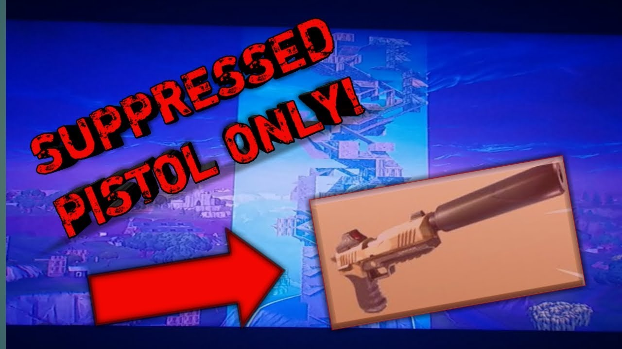Download SUPPRESSED PISTOL ONLY WIN!! FORTNITE (SOLO) (10K)