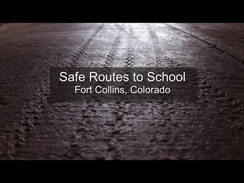 Safe Routes to School - Fort Collins, Colorado