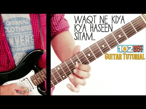 Waqt Ne Kiya Kya Haseen Sitam | Guitar Lesson | 102 Not Out | Amitabh | Original Solo | Leading Tabs