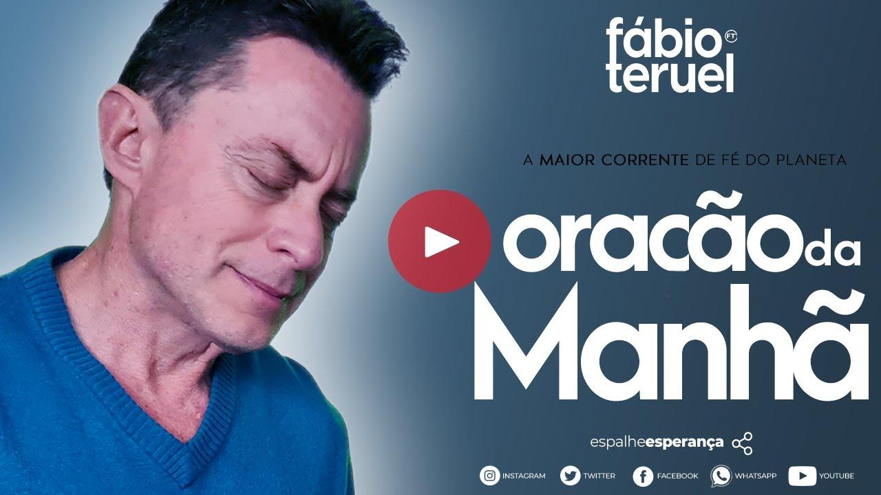 Download ORAÇÃO DA MANHÃ - 21 DE OUTUBRO | Fábio Teruel