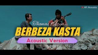 BERBEZA KASTA - Thomas Arya ( Andi ft AF Acoustic Cover )