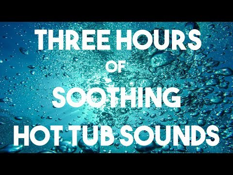 No ADS    Hot Tub Sounds 3 Hours    Spa, Jacuzzi    Better Sleep, Concentrated Study, Relaxation