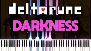 Deltarune - Darkness (Piano Synthesia)