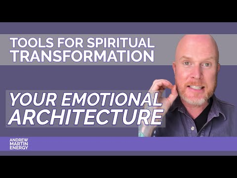Tools for Transformation - Emotional Architecture