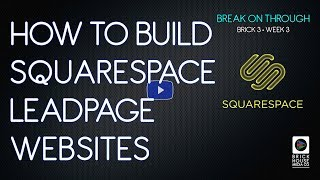 How to Build Leadpages Sites on Squarespace - Tutorial by BHmedia.co
