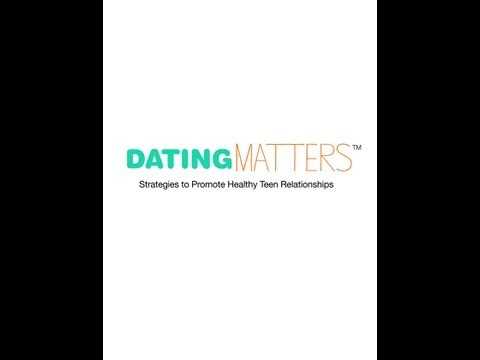 Dating Matters®: Communities for Healthy Teen Dating