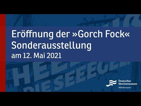 """Re-Upload Ausstellungseröffnung der Sonderausstellung """"Das Segelschulschiff Gorch Fock"""" vom 12. Mai"""