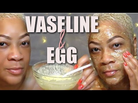 VASELINE AND EGG WILL TRANSFORM YOUR FACE IN ONLY ONE NIGHT