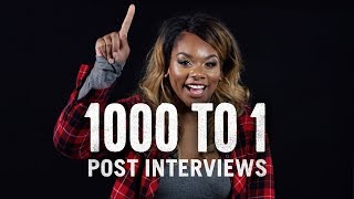 1000 to 1 Post-Interviews  1000 to 1  Cut