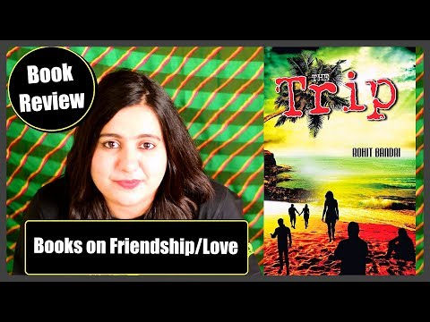 The Trip by Rohit Bandri | Book Review