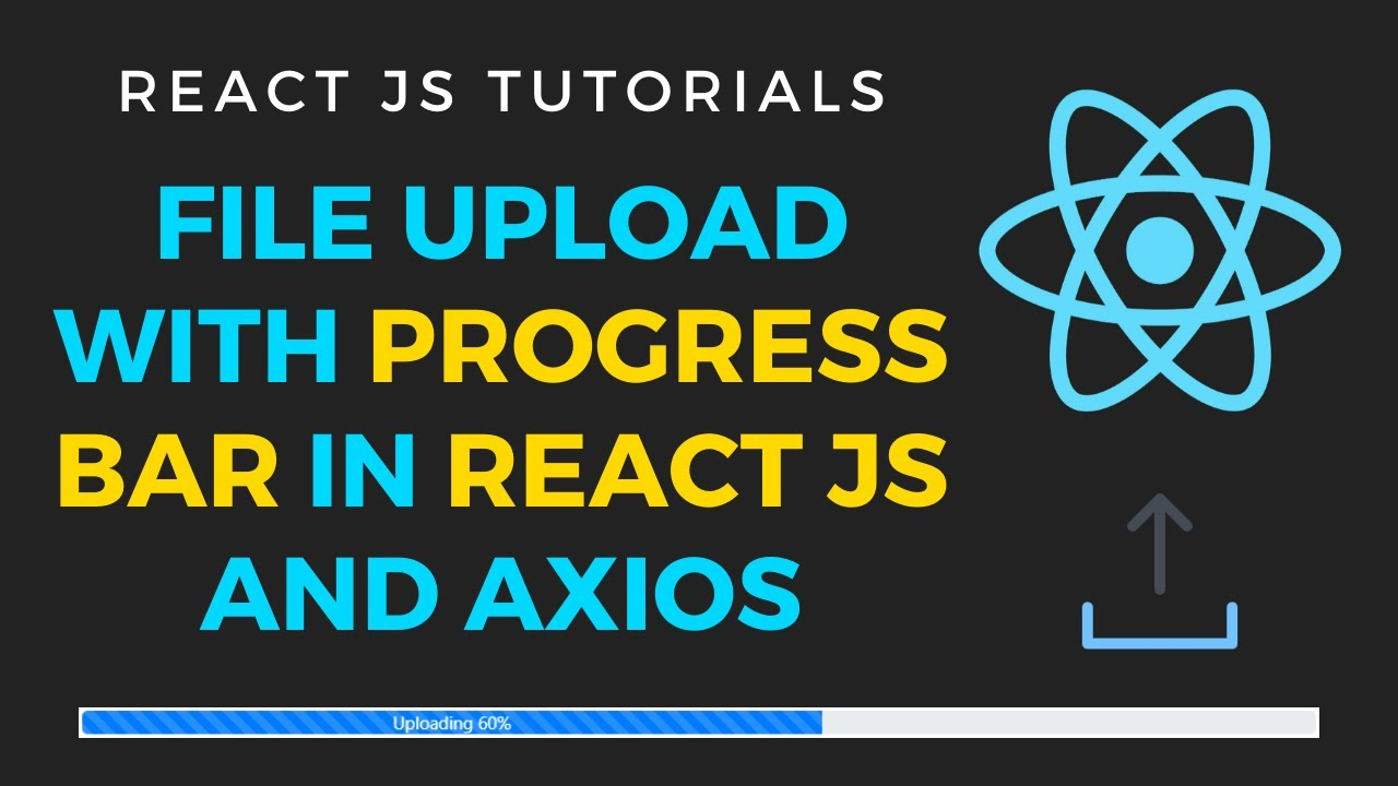 File Upload with progress bar in React JS and axios