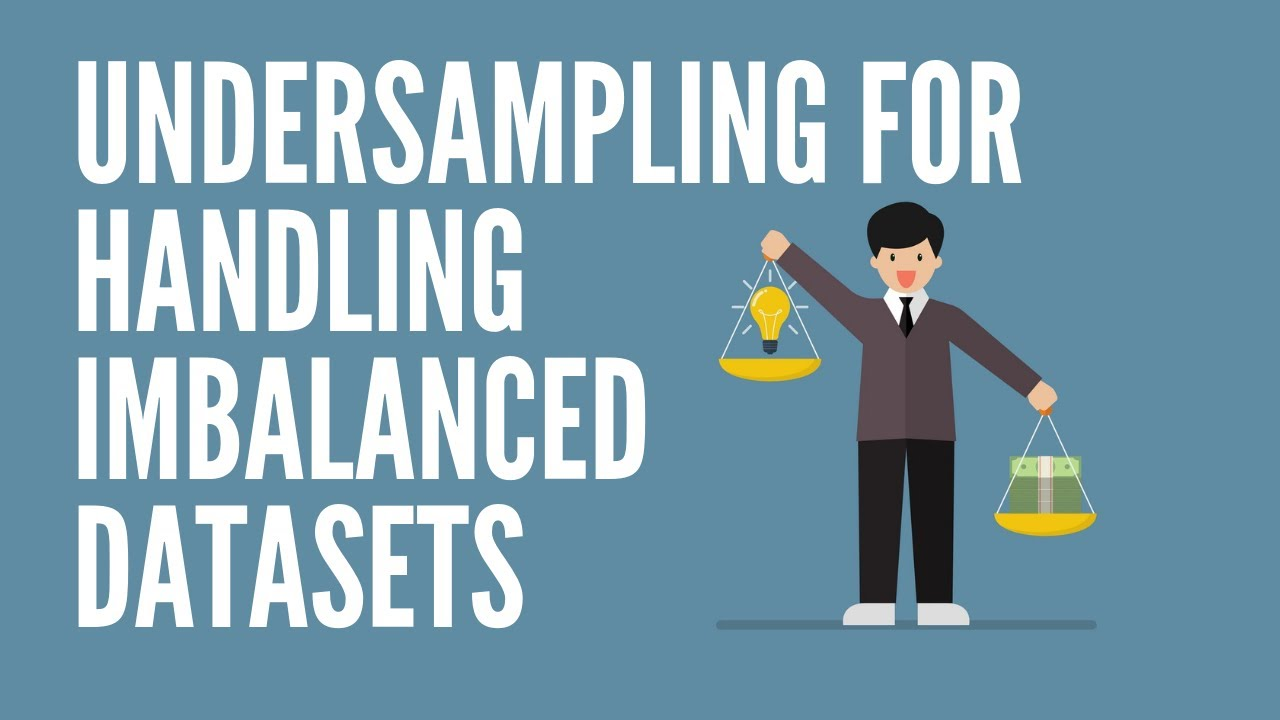 Undersampling for Handling Imbalanced Datasets | Python | Machine Learning