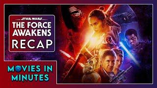 STAR WARS: THE FORCE AWAKENS in 4 minutes (Movie Recap)