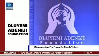 Oluyemi Adeniji Foundation: Diplomats Ask For Focus On Family Values
