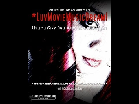 ♥ REAL #MUSIC! ♥ #Cover #LuvSongs ♬ #LuvMovieMusicDream! ♬ #NewAlbum Sampler ♥ Film Soundtracks