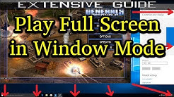 Guide: How to Play Full Screen in Borderless Window Mode