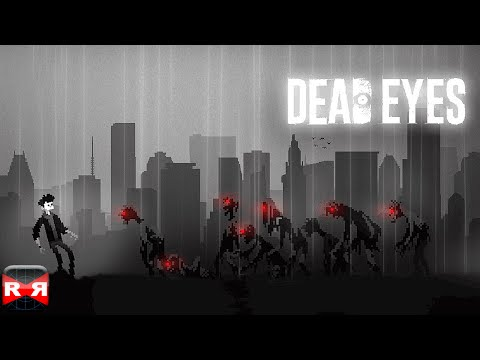 DEAD EYES (By LoadComplete) - iOS / Android - Gameplay Video