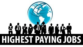 Top10 Highest Paying Jobs in the World |  (Most Demanding Jobs)