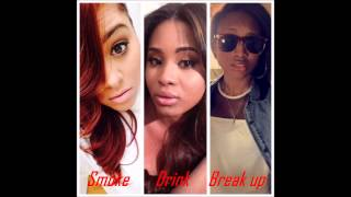 #SDBU Remix (Smoke, Drink, Break Up) MRose, Juiliet Burke & Indiee [originally by Mila J]