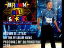 """Brown All Starz """"William Hung"""""""