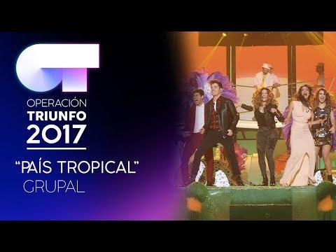 PAIS TROPICAL - Grupal | OT 2017 | Gala 11