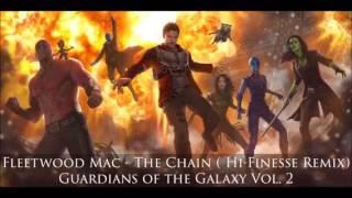 Fleetwood Mac - The Chain (Hi-Finesse Remix) (Guardians of the Galaxy Vol. 2 Soundtrack)