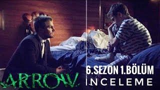 Arrow 6.sezon 1.bölüm İnceleme