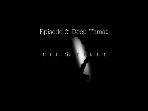 The X-Files - Season 1 Episode 2: Deep Throat - Episode Review