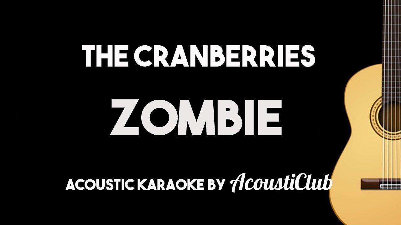Zombie The Cranberries Acoustic Guitar Karaoke With Lyrics Youtube