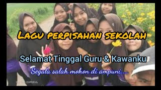 Lagu Perpisahan Sekolah Anak Sd Paling Sedih & Menyentuh Hati_selamat Tingga