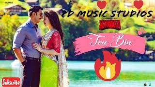 Tere Bin | 8D Music |Simmba Movie | Rahat Fateh Ali | Surround Sound