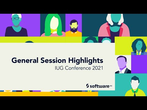 General Session Highlights | IUG Conference 2021 | Software AG