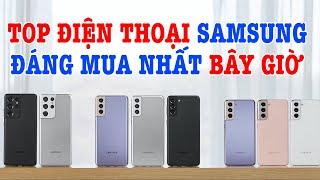 Top điện thoại Samsung chính hãng đáng mua nhất bây giờ