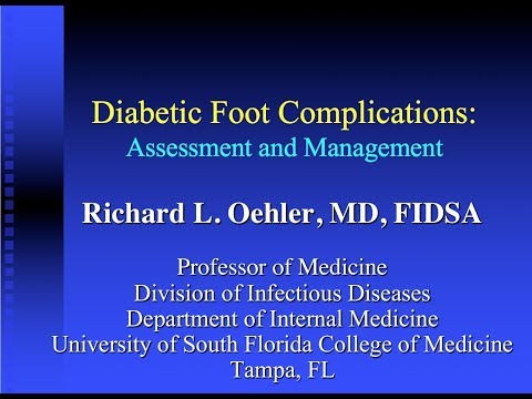 Update on Diabetic Foot Infections -- Richard Oehler, MD
