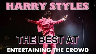 Harry Styles - the BEST crowd entertainer!