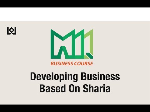 """MIQ Business Course """"Developing Business On Sharia"""""""