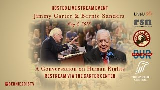 Bernie Sanders & Jimmy Carter Part 1 - LIVE from the Carter Center - A Conversation on Human Rights