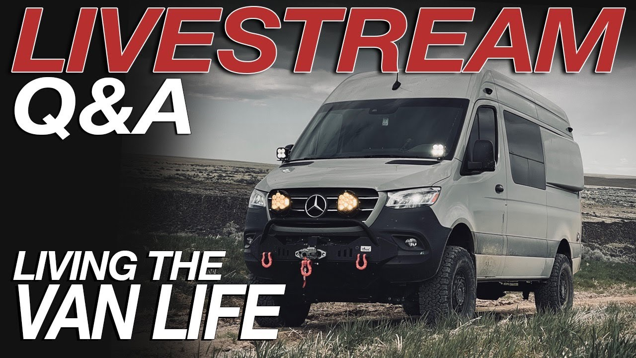 Live Stream Question & Answer - Living The Van Life