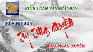 Dính đòn Tây Tạng Quyền   Hứa Ngân Xuyên chết xe   Trung cuộc lăng lệ của Hồ Vinh Hoa  