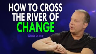 Dr.Joe Dispenza - H๐w To CROSS The River Of CHANGE (Game Changing Speech!)