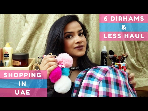 6 Dirhams & Less Haul - Shopping in UAE | Jadirah Sarmad